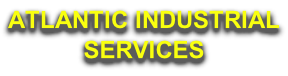 ATLANTIC INDUSTRIAL SERVICES